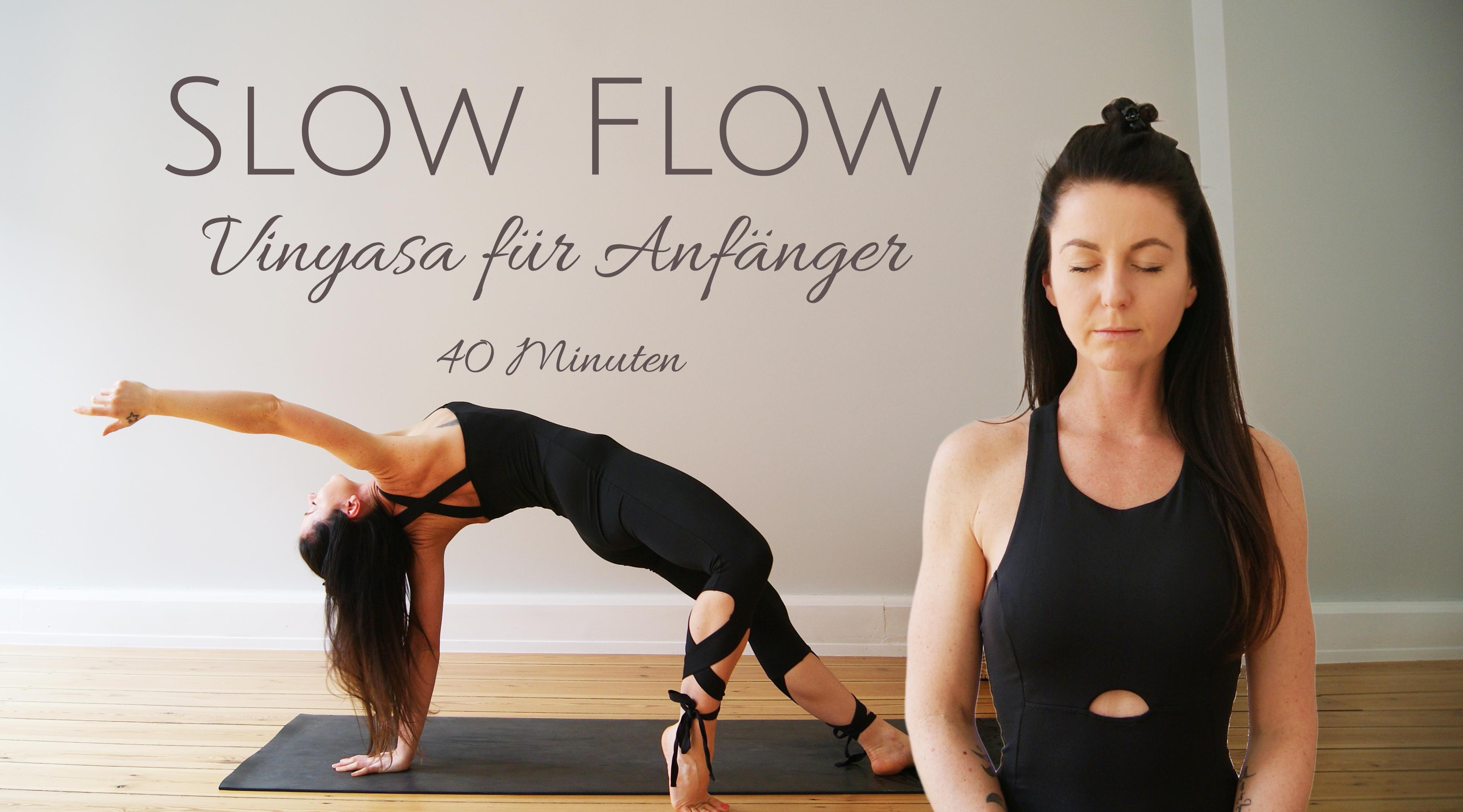 Slow Flow │ Vinyasa Flow für Anfänger │ 40 Minuten │Yoga Workout