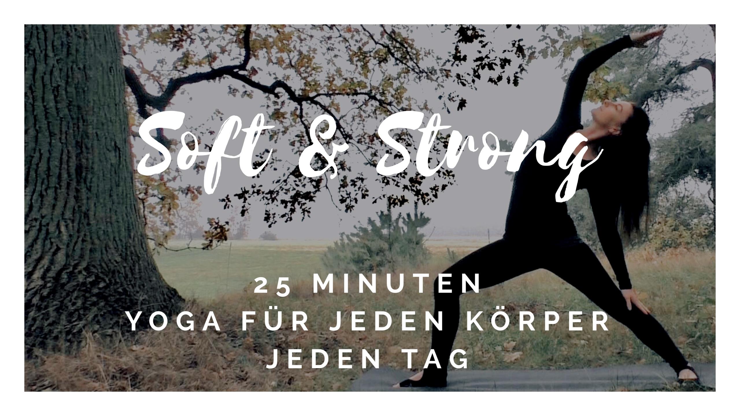 Soft & Strong – Yoga für jeden Tag