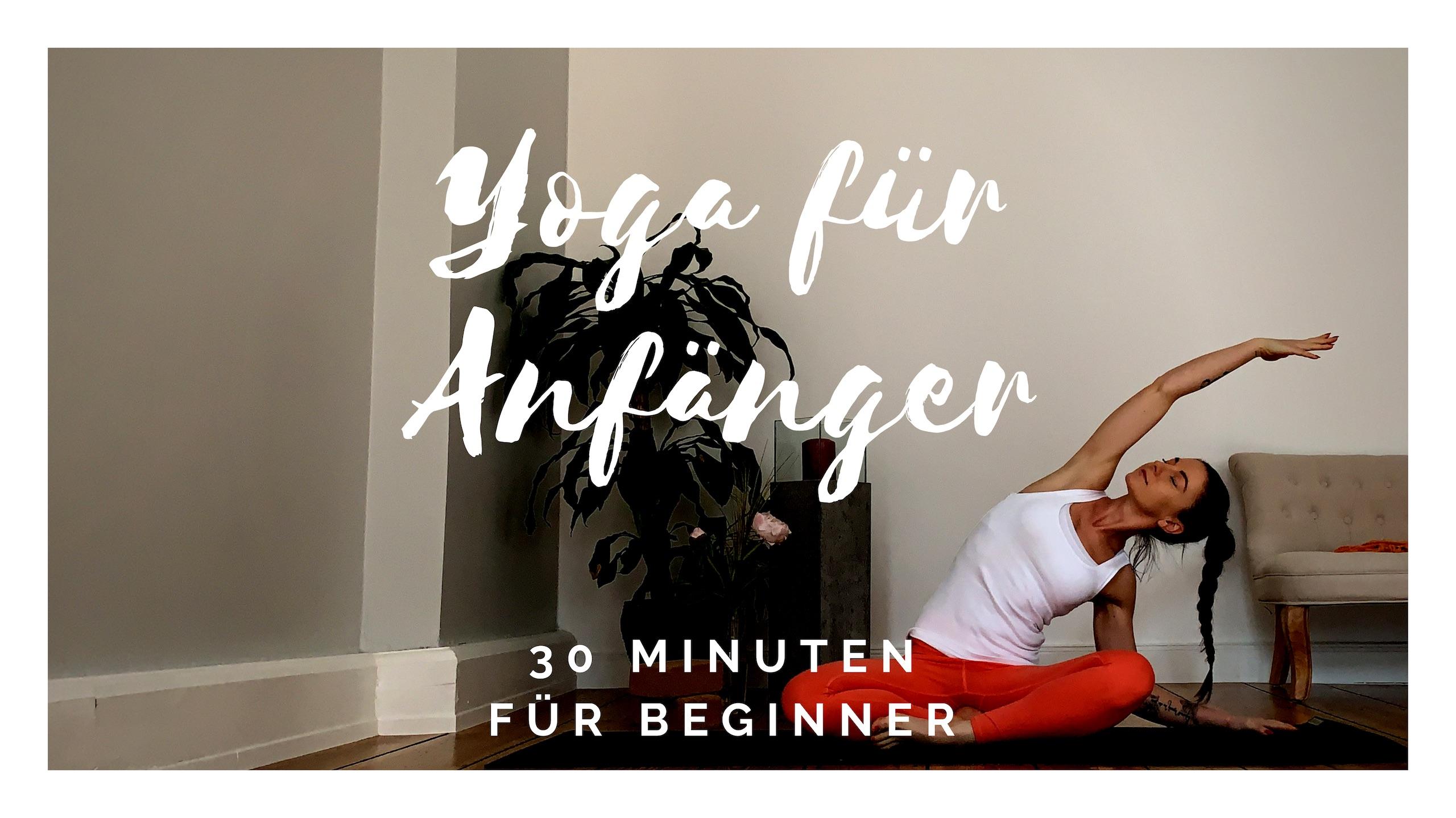 30 Minuten Yoga für Anfänger